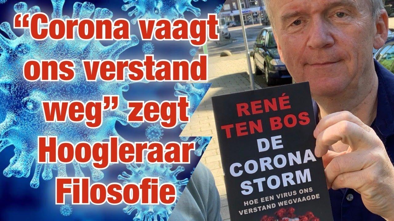 Corona vaagt ons verstand weg, zegt Hoogleraar Filosofie René ten Bos