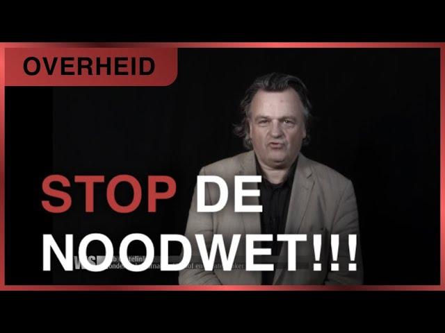 'Aan de vertegenwoordigers van het Nederlandse volk; STOP DE NOODWET', Ab Gietelink Column