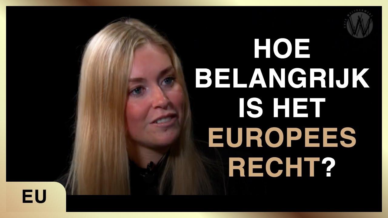 De gevolgen van het rechtssysteem van de EU. Leon Baten in gesprek met Raisa Blommestijn