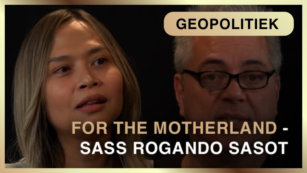 For the Motherland - Sass Rogando Sasot and Max van den Werff