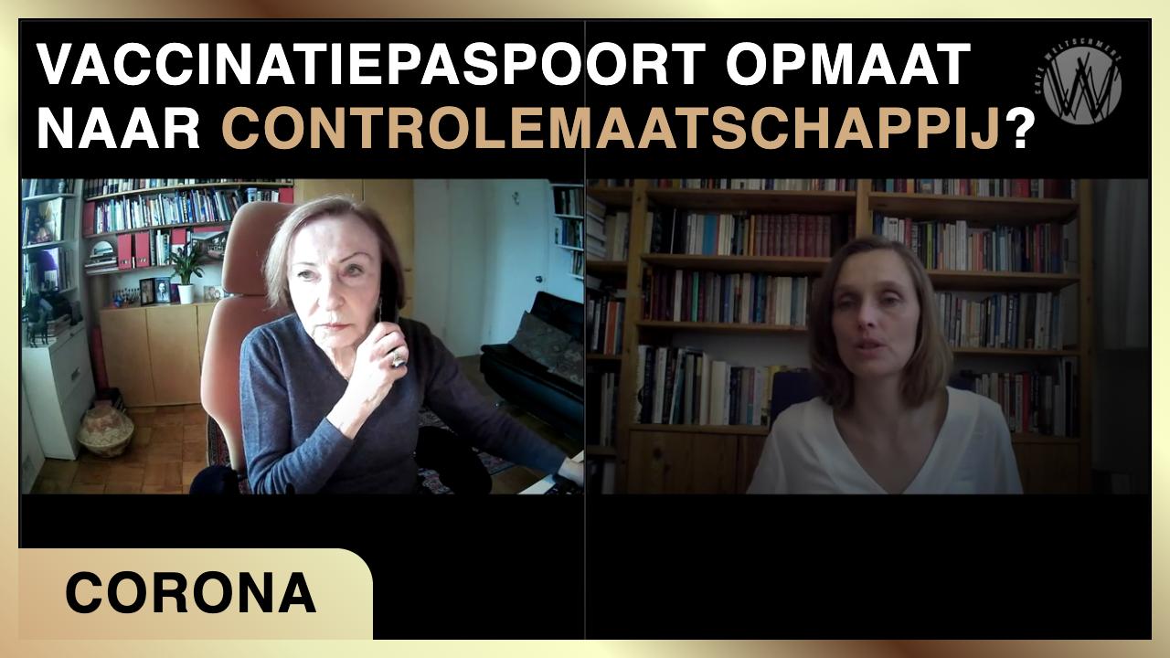 Vaccinatiepaspoort opmaat naar controlemaatschappij - Elze van Hamelen met Vera Sharav