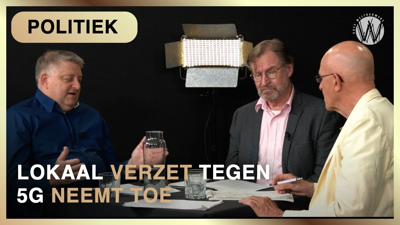 Lokaal verzet tegen 5G neemt toe - Jan van Gils met Carlo Fiscalini en Ruud Lammers