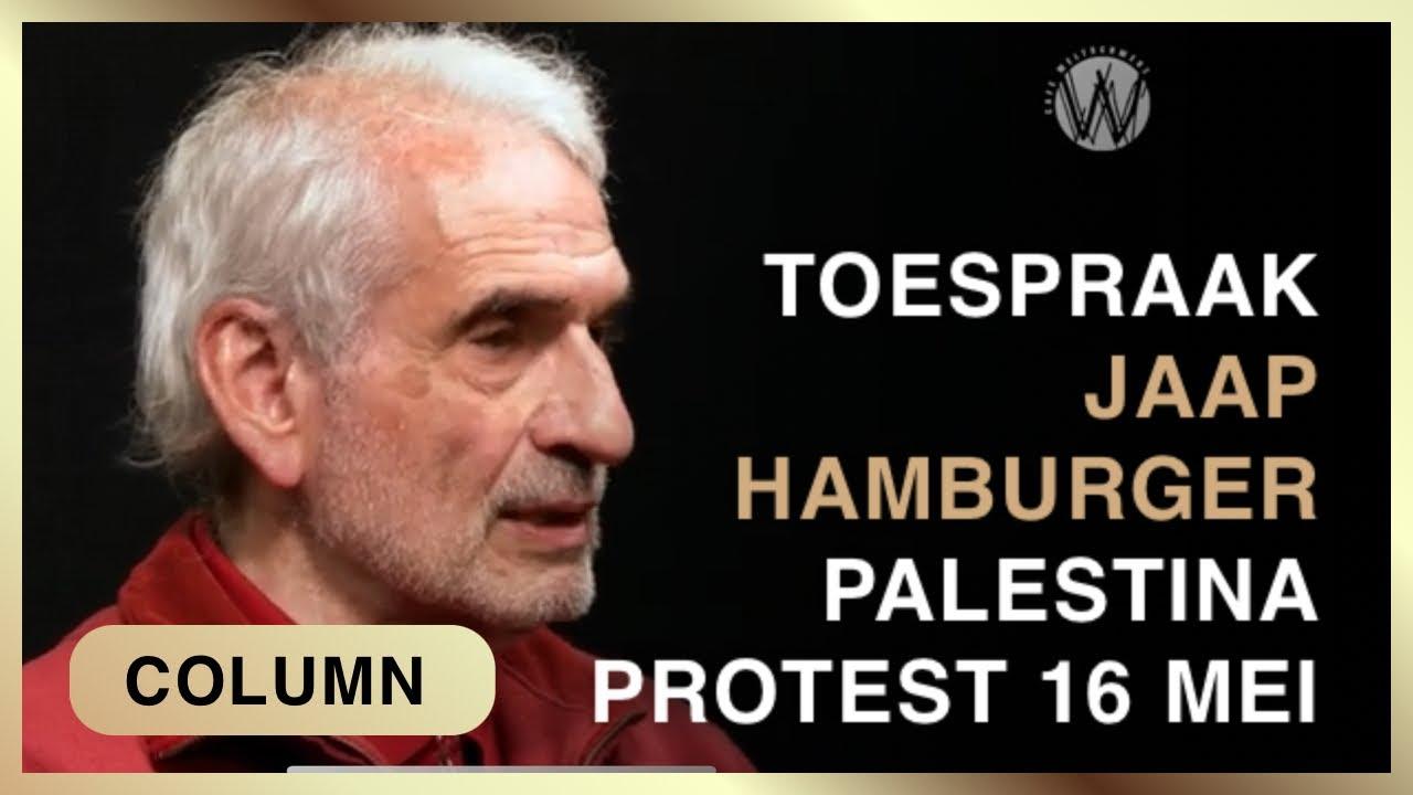 Toespraak Palestina demonstratie 16 mei door Jaap Hamburger
