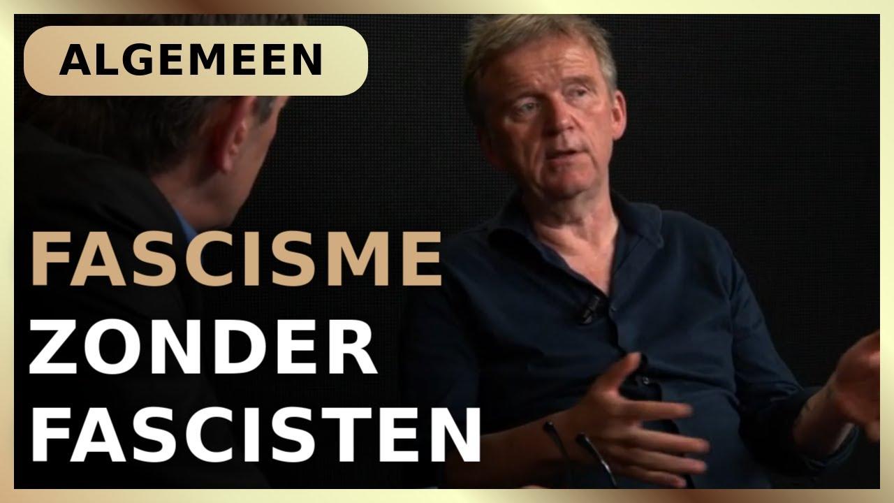 Fascisme zonder fascisten - Pieter Stuurman met René ten Bos