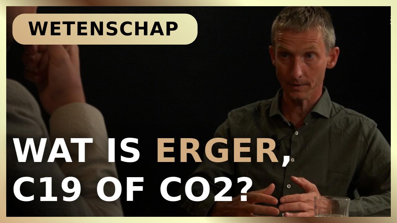 Wat is erger, C19 of CO2? - Willem Engel met Marcel Crok